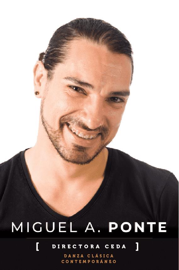 MIGUEL A. PONTE
